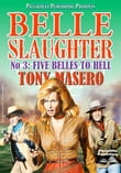 Five Belles to Hell (Belle Slaughter Western #3)