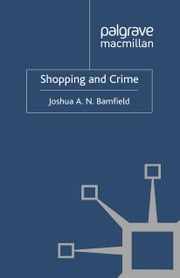 Shopping and Crime ebook by J. Bamfield
