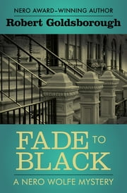 Fade to Black ebook by Robert Goldsborough