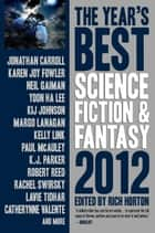 The Year's Best Science Fiction & Fantasy, 2012 Edition ebook by Rich Horton