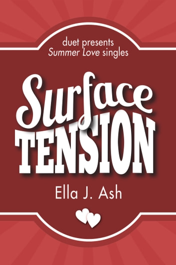 Surface Tension ebook by Ella J. Ash