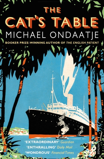 The Cat's Table ebook by Michael Ondaatje