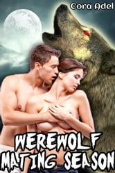 Werewolf Mating Season ebook by Cora Adel