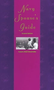 Navy Spouse's Guide ebook by Laura Stavridis