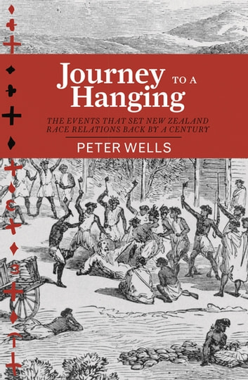 Journey to a Hanging ebook by Peter Wells