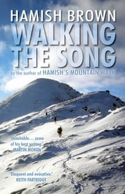 Walking the Song ebook by Hamish Brown