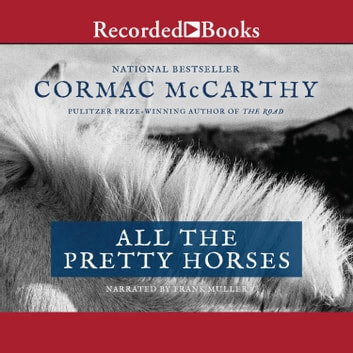 All the Pretty Horses audiobook by Cormac McCarthy