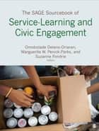 The SAGE Sourcebook of Service-Learning and Civic Engagement ebook by Omobolade Delano-Oriaran,Marguerite W. Penick-Parks,Dr. Suzanne Fondrie