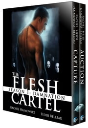 The Flesh Cartel, Season 1: Damnation ebook by Rachel Haimowitz,Heidi Belleau