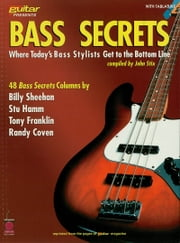 Bass Secrets - Where Today's Bass Stylists Get to the Bottom Line ebook by John Stix