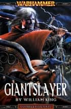 Giantslayer ebook by William King