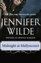 Midnight at Mallyncourt ebook by Jennifer Wilde