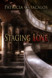 Staging Love ebook by Patricia Catacalos