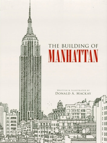The Building of Manhattan ebook by Donald A. Mackay