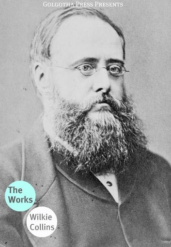The Works Of Wilkie Collins ebook by Wilkie Collins