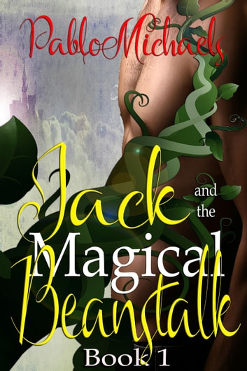 Jack and the Magic Beanstalk ebook by Pablo Michaels