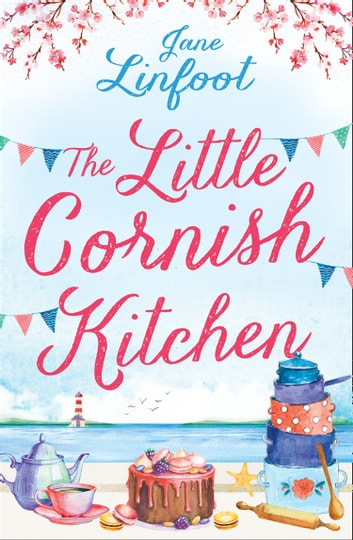 The Little Cornish Kitchen ebook by Jane Linfoot