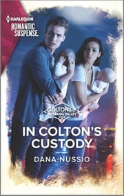 In Colton's Custody ebook by Dana Nussio