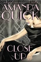 Close Up eBook by Amanda Quick
