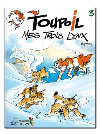 Toupoil — Mes Trois Lynx ebook by Serge Monfort