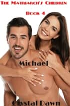 Michael ebook by Crystal Dawn