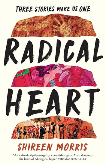 Radical Heart eBook by Shireen Morris