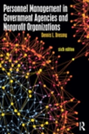 Personnel Management in Government Agencies and Nonprofit Organizations ebook by Dennis L. Dresang