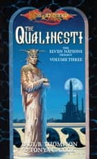 Qualinesti - Elven Nations Trilogy, Book 3 ebook by Paul B. Thompson, Tonya C. Cook