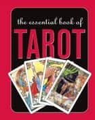 The Essential Tarot 電子書 by Rosalind Simmons