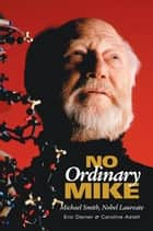 No Ordinary Mike ebook by Eric Damer,Caroline Astell