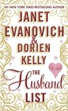 The Husband List ebook by Janet Evanovich,Dorien Kelly
