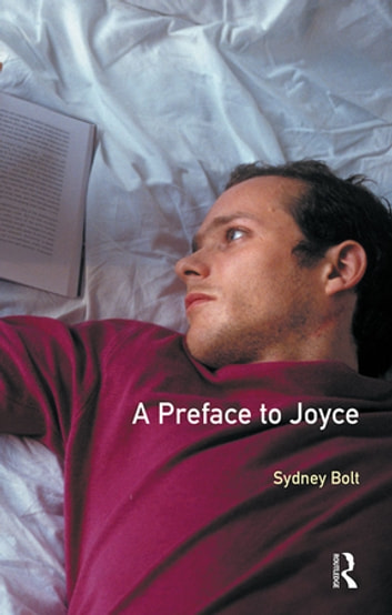 A Preface to James Joyce - Second Edition ebook by Sydney Bolt