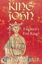 King John ebook by Ralph Turner