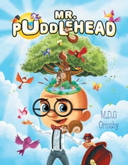 Mr. Puddlehead ebook by M.D.G Ormsby