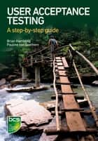 User Acceptance Testing ebook by Brian Hambling,Pauline van Goethem