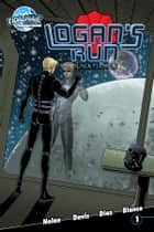 Logan's Run: Black Flower ebook by William Nolan, Nick Diaz, Nick Diaz,...