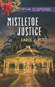 Mistletoe Justice ebook by Carol J. Post