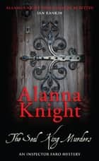 The Seal King Murders ebook by Alanna Knight