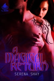 A Magical Return ebook by Serena Shay