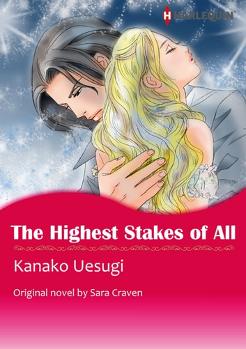 THE HIGHEST STAKES OF ALL - Harlequin Comics ebook by Sara Craven