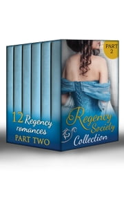 Regency Society Collection Part 2 (Mills & Boon e-Book Collections) ebook by Ann Lethbridge, Helen Dickson, Michelle Styles,...