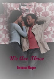 We Are Three ebook by Rhonda Jackson Joseph