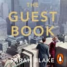 The Guest Book - The New York Times Bestseller audiobook by Sarah Blake