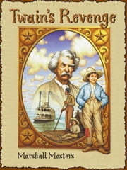Twain's Revenge ebook by Masters, Marshall