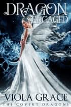 Dragon Engaged ebook by