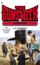 Gunsmith 388 - Magic Man ebook by J. R. Roberts