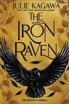 The Iron Raven ebook by Julie Kagawa