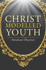 christ model of todays youth World youth day: from toronto  the world of youth today: who are they and what  catechesis can help them to learn to love life in the image of christ who became.