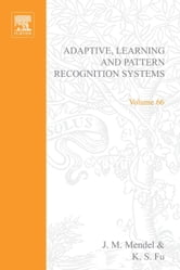 Adaptive, learning, and pattern recognition systems; theory and applications ebook by Mendel
