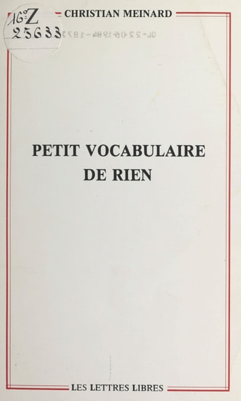 Petit vocabulaire de rien ebook by Christian Meinard